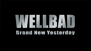 Musikvideo der Gruppe WellBad - Brand New Yesterday